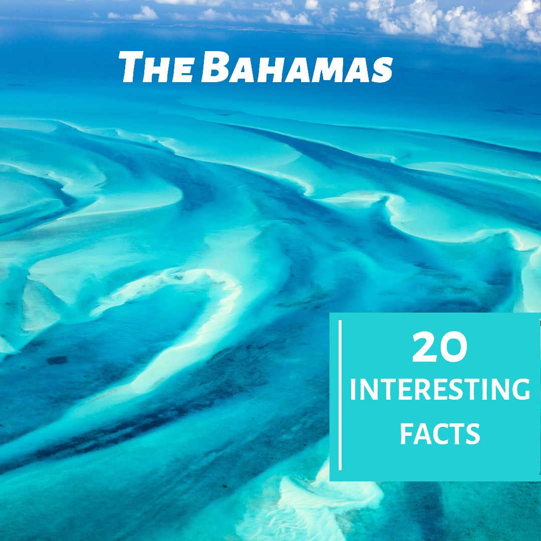 20 Interesting and Fun Facts about the Bahamas