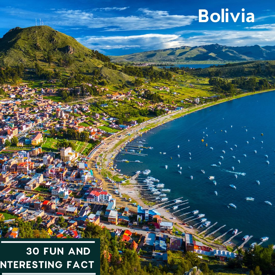 30 Interesting Facts about Bolivia