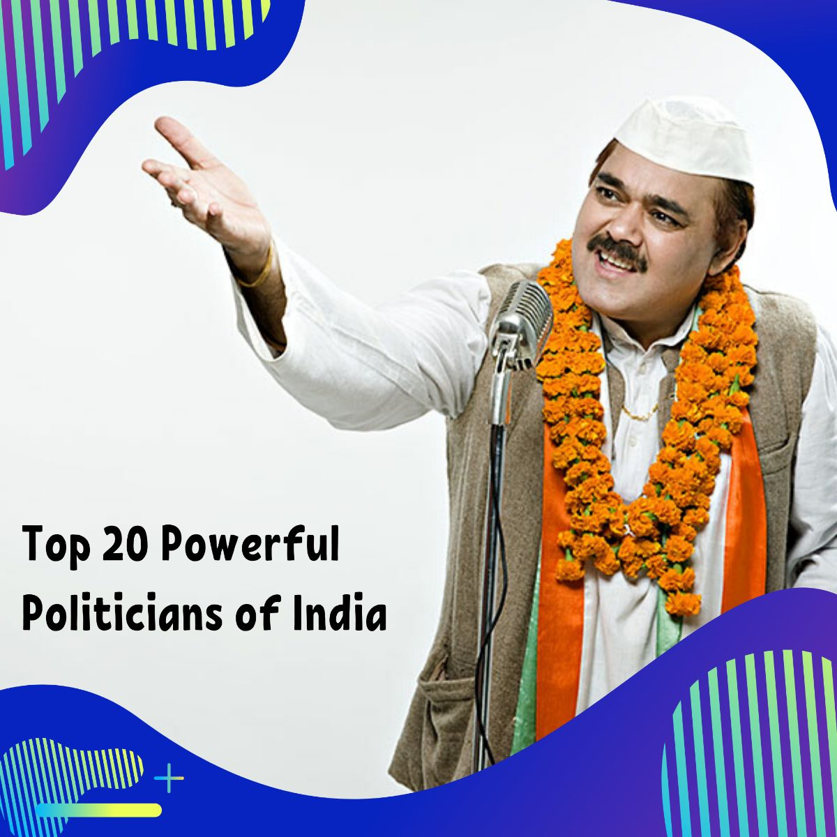 20 Most Powerful Politicians in India 2019
