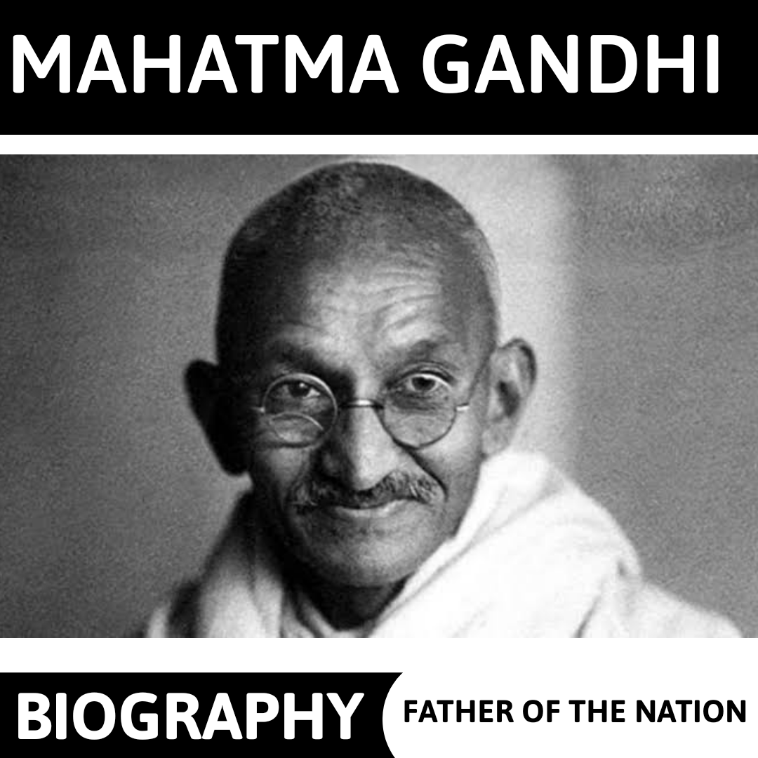 Mahatma Gandhi - Biography | Essay 800+ words