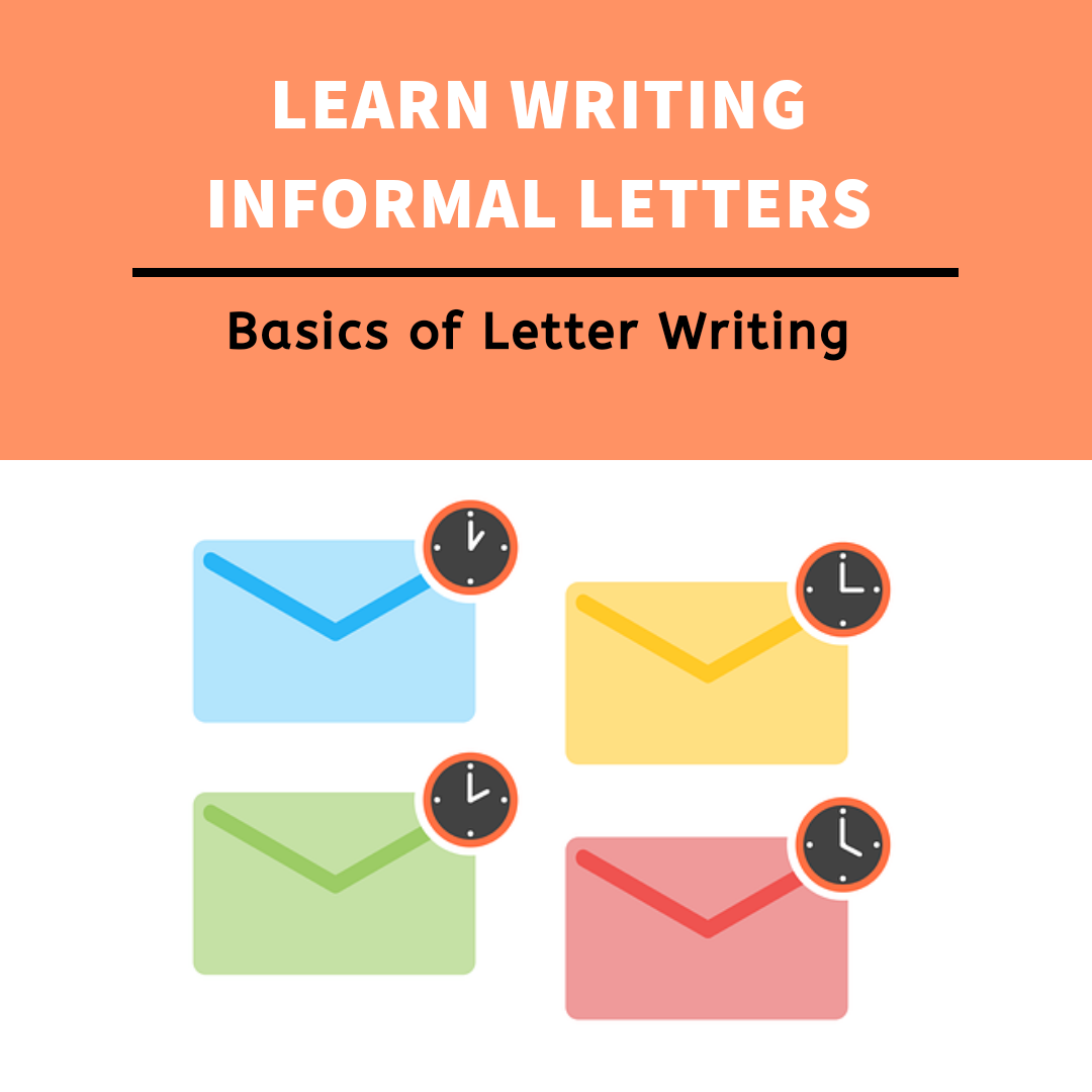 InformaL letter- Format of Informal letter writing with examples
