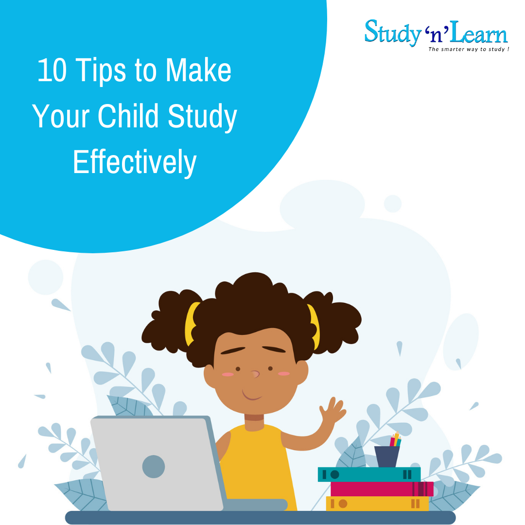 10 Tips to Make Your Child Study Effectively