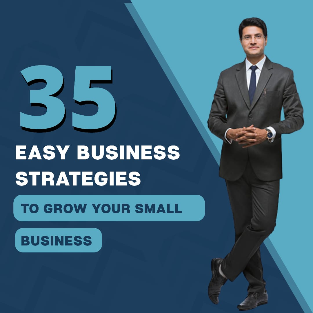 35 Easy Business Strategies to Grow Your Small Business
