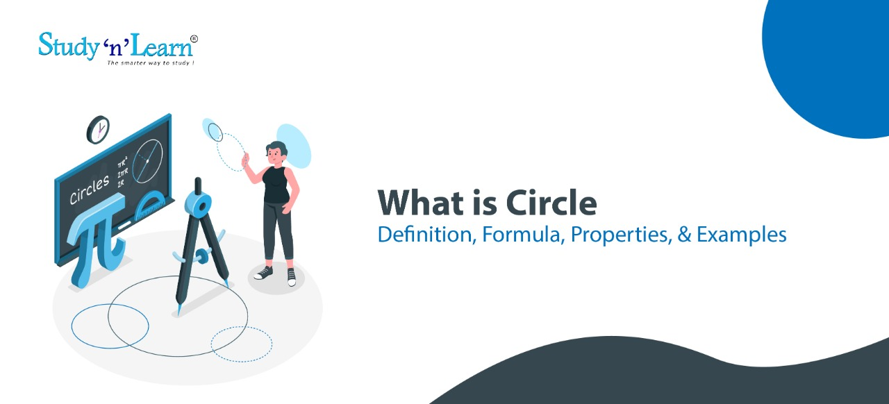 What is Circle - Definition, Formula, Properties, & Examples