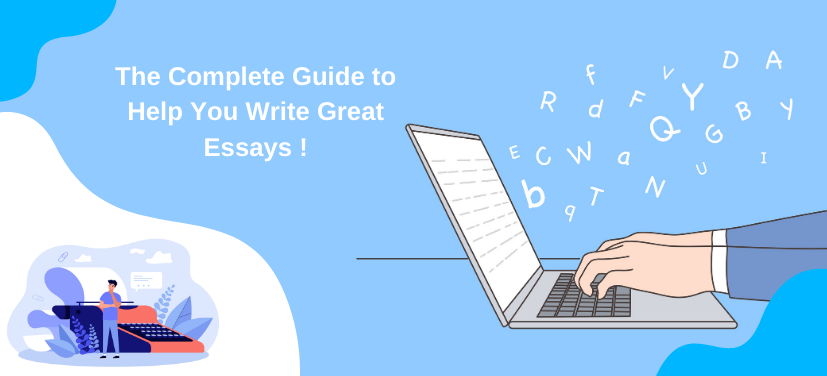 The Complete Guide to Effective Essay Writing - Structure & Examples