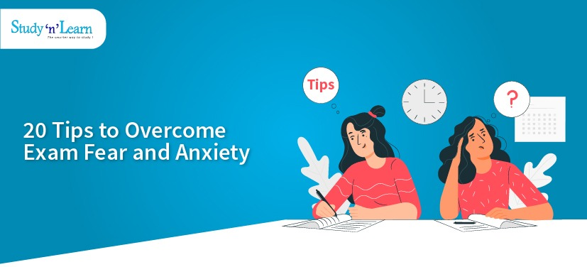 Overcoming Exam Fear: 20 Tips to Reduce Exam Anxiety