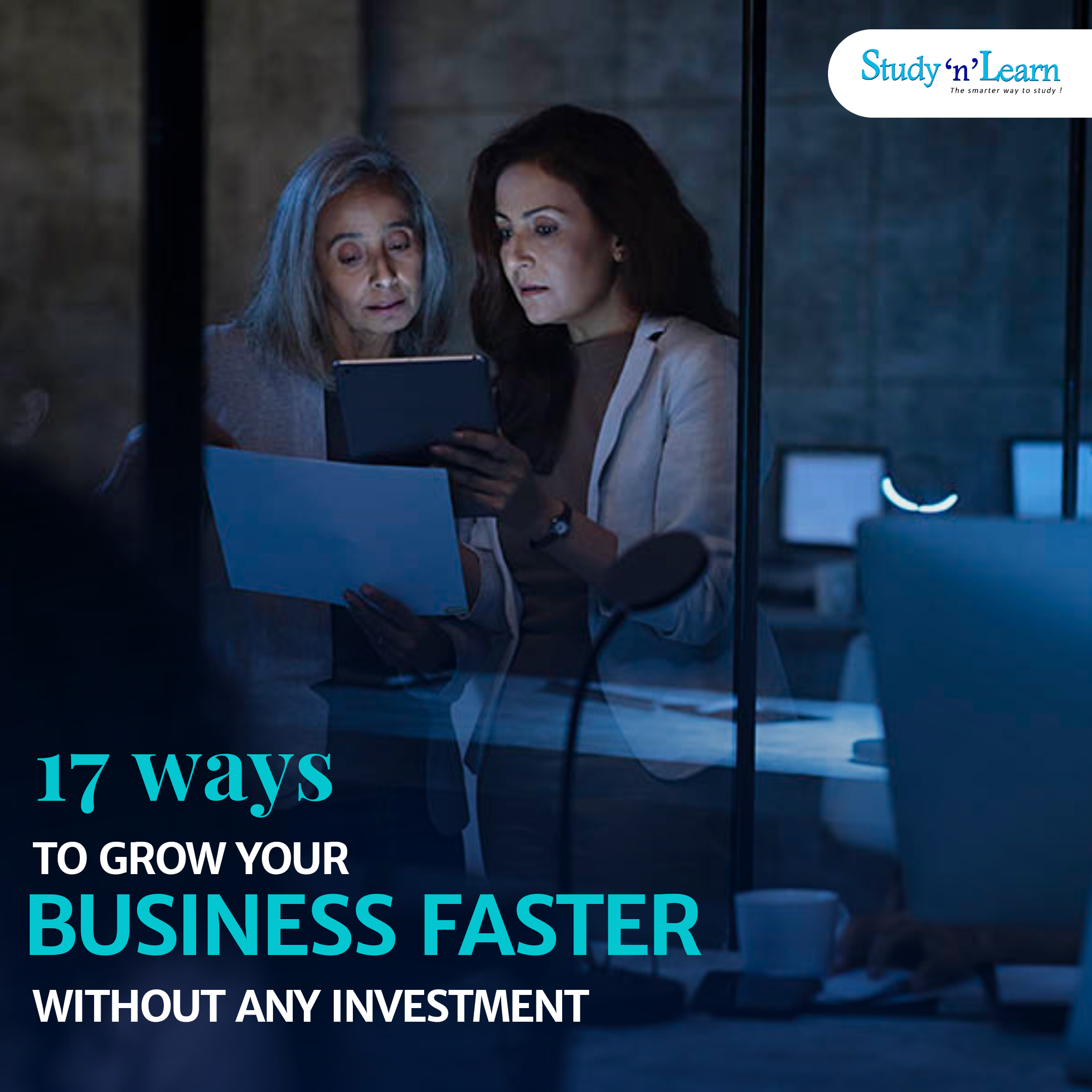 17 Ways to Grow Your Business Fast without Any Investment