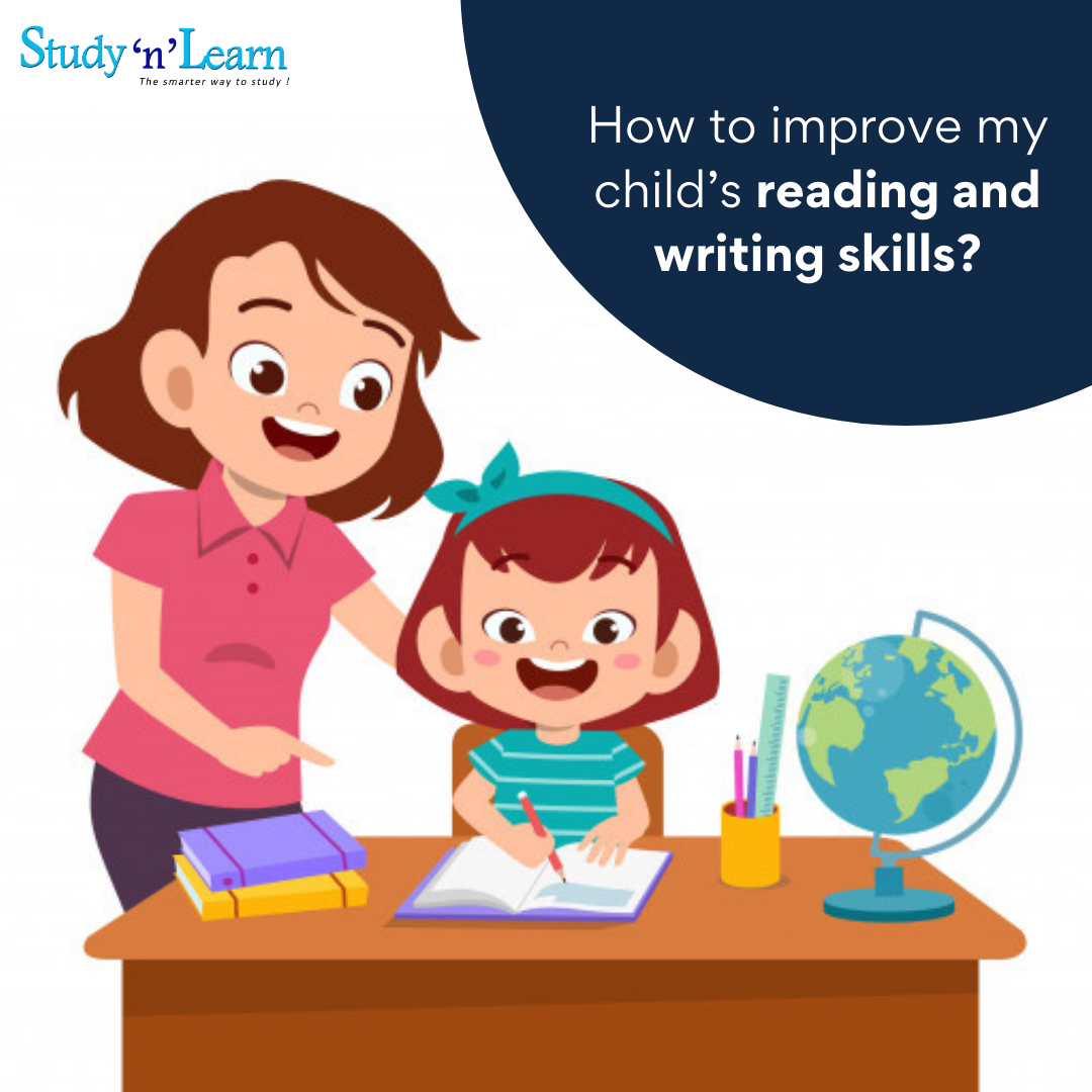 How to improve my child's reading and writing skills?