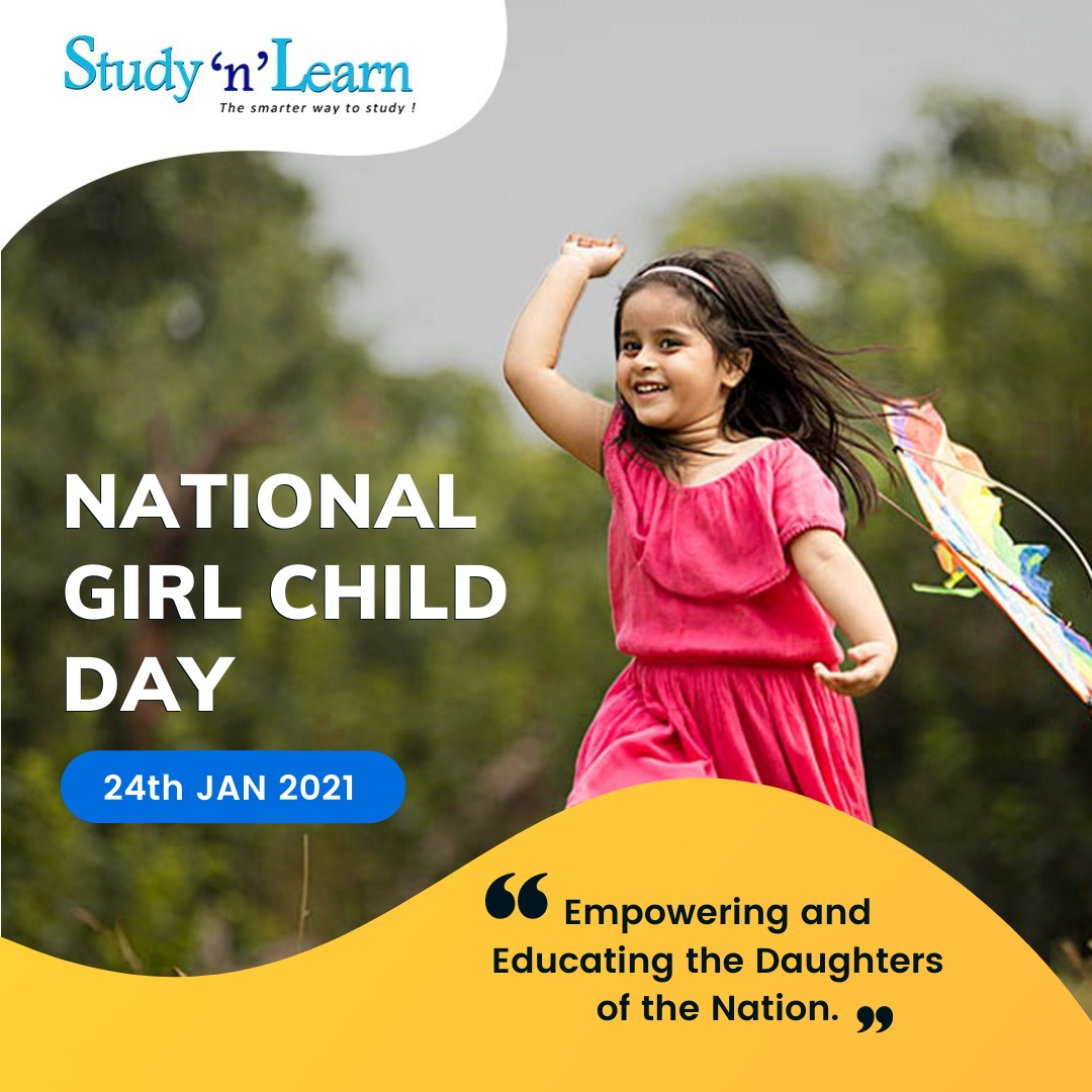 National Girl Child Day 2021: Empowering and Educating the Daughters of the Nation.