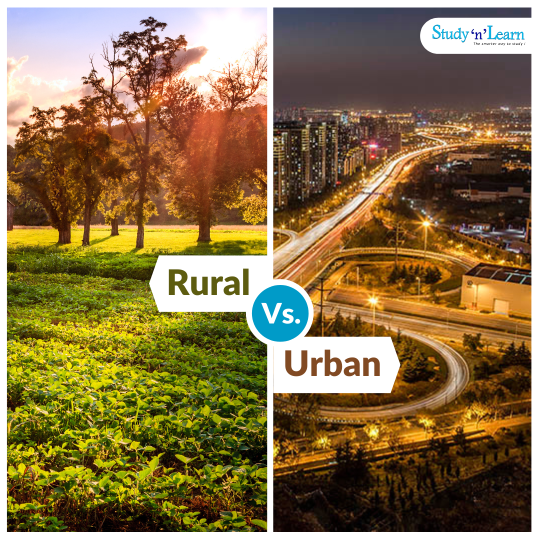 20 Main Differences between Urban and Rural Life.
