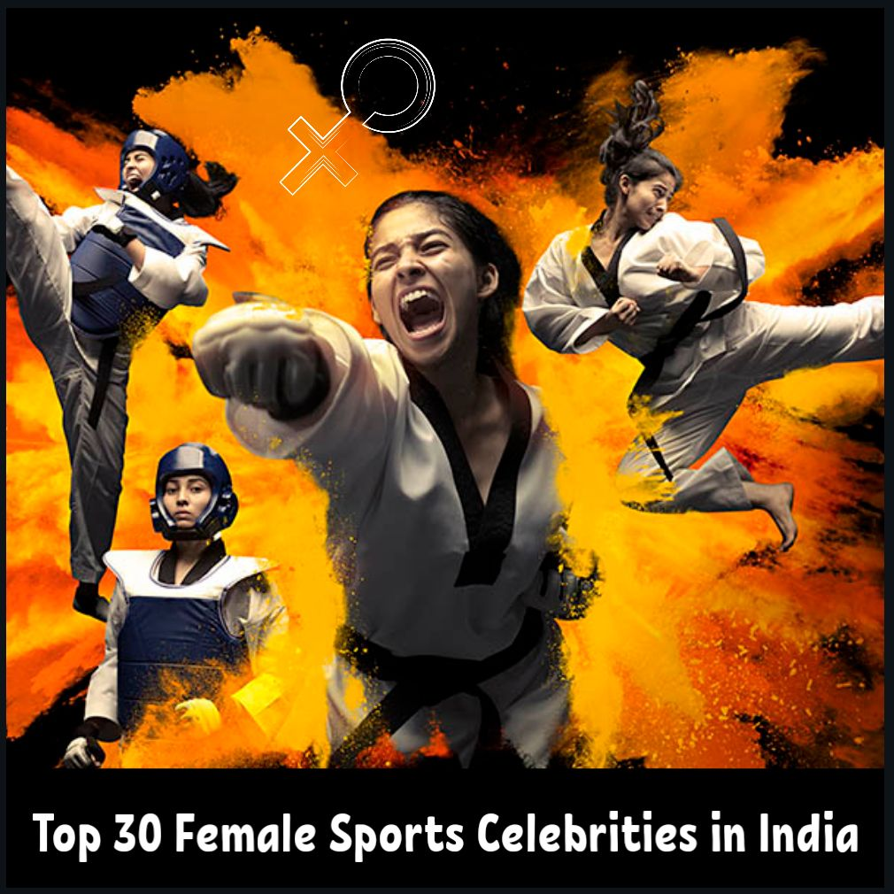 Top 30 Female Sports Celebrities in India!