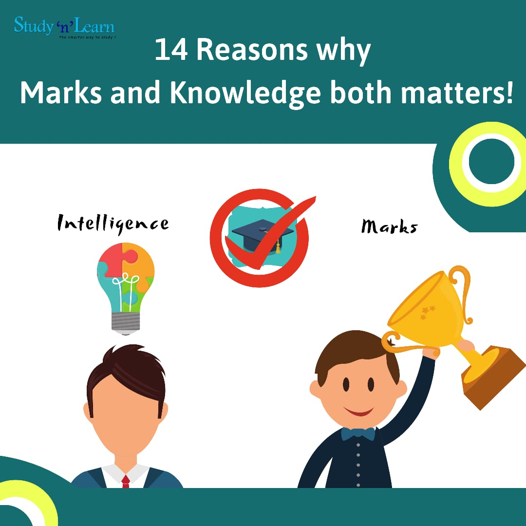 14 Reasons why both knowledge and marks matter!