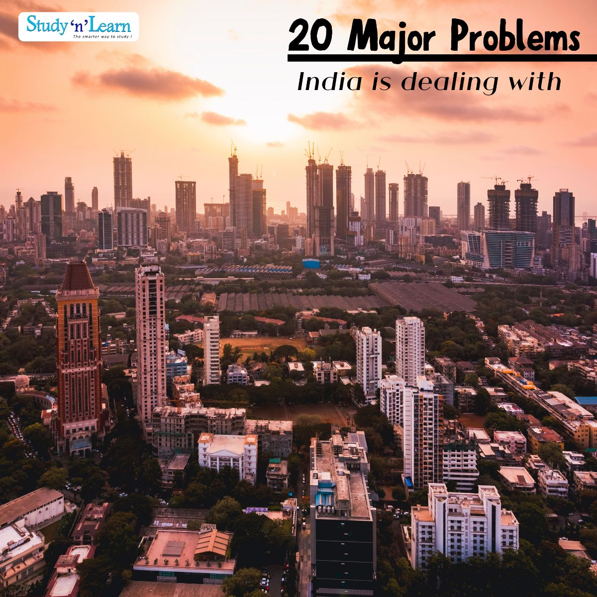 20 Major Problems our India is dealing with!